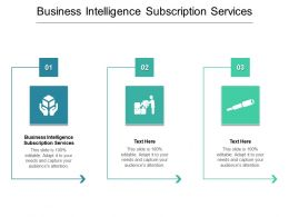 Business Intelligence Subscription Services Ppt Powerpoint Presentation Slides Portrait Cpb