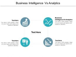 Business Intelligence Vs Analytics Ppt Powerpoint Presentation Styles Visual Aids Cpb
