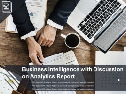 Business Intelligence With Discussion On Analytics Report