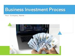 Business Investment Process Plan Invest Research Phases Triangle Showing