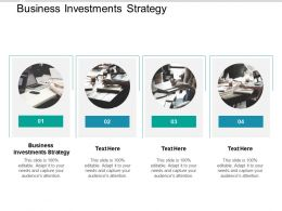 Business Investments Strategy Ppt Powerpoint Presentation Slides Graphics Cpb