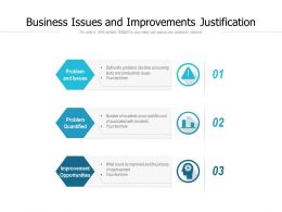 Business Issues And Improvements Justification