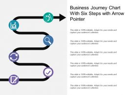 Business Journey Chart With Six Steps With Arrow Pointer