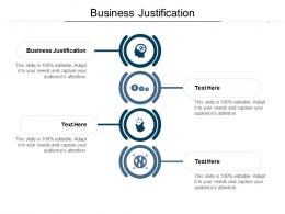 Business Justification Ppt Powerpoint Presentation Infographics Design Inspiration Cpb