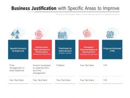 Business Justification With Specific Areas To Improve