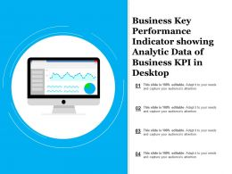 Business Key Performance Indicator Showing Analytic Data Of Business Kpi In Desktop
