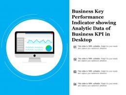 Business Key Performance Indicator Showing Analytic Data Of Business Kpi In Desktop