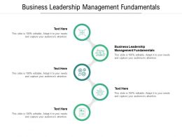 Business Leadership Management Fundamentals Ppt Powerpoint Presentation Summary Slides Cpb