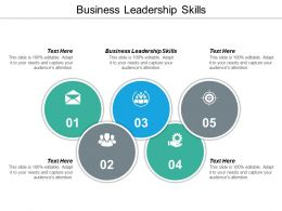 Business Leadership Skills Ppt Powerpoint Presentation Outline Designs Download Cpb