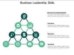 Business Leadership Skills Ppt Powerpoint Presentation Slides Themes Cpb
