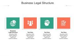 Business Legal Structure Ppt Powerpoint Presentation Portfolio Skills Cpb