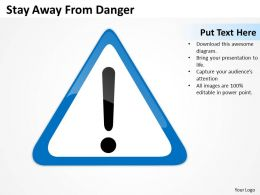 Business Life Cycle Diagram Stay Away From Danger Powerpoint Slides 0515