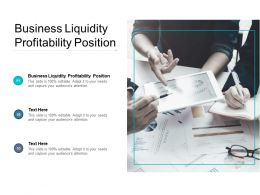 Business Liquidity Profitability Position Ppt Powerpoint Presentation Icon Cpb
