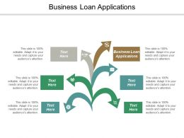 Business Loan Applications Ppt Powerpoint Presentation File Summary Cpb