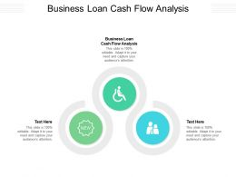 Business Loan Cash Flow Analysis Ppt Powerpoint Presentation Pictures Graphics Download Cpb
