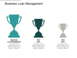 Business Loan Management Ppt Powerpoint Presentation Ideas Graphics Download Cpb