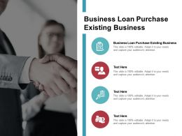 Business Loan Purchase Existing Business Ppt Powerpoint Presentation Gallery Topics Cpb
