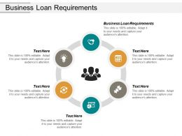 Business Loan Requirements Ppt Powerpoint Presentation Gallery Visuals Cpb