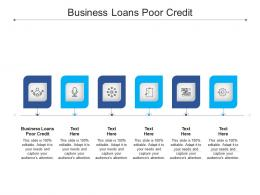 Business Loans Poor Credit Ppt Powerpoint Presentation Professional Cpb