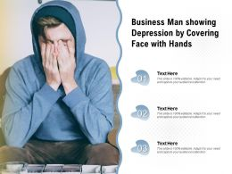 Business Man Showing Depression By Covering Face With Hands