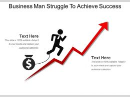 Business Man Struggle To Achieve Success