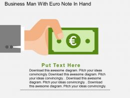 Business Man With Euro Note In Hand Flat Powerpoint Design