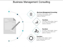 Business Management Consulting Ppt Powerpoint Presentation Gallery Layout Cpb
