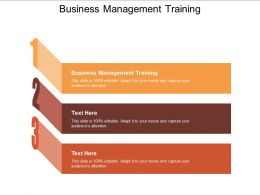 Business Management Training Ppt Powerpoint Presentation Pictures Guidelines Cpb