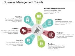 Business Management Trends Ppt Powerpoint Presentation Model Topics Cpb