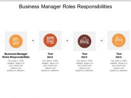 Business Manager Roles Responsibilities Ppt Powerpoint Presentation Layouts Designs Cpb