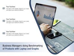 Business Managers Doing Benchmarking Of Products With Laptop And Graphs