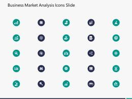 Business Market Analysis Icons Slide Ppt Powerpoint Presentation Model Background Designs