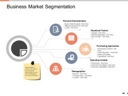 Business Market Segmentation Personal Characteristics Powerpoint Presentation Information