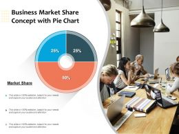 Business Market Share Concept With Pie Chart