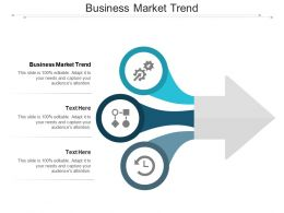 Business Market Trend Ppt Powerpoint Presentation Infographic Template Infographic Cpb