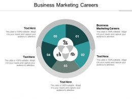 Business Marketing Careers Ppt Powerpoint Presentation File Graphic Tips Cpb