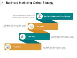 Business Marketing Online Strategy Ppt Powerpoint Presentation Ideas Maker Cpb