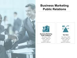 Business Marketing Public Relations Ppt Powerpoint Presentation Gallery Infographic Template Cpb