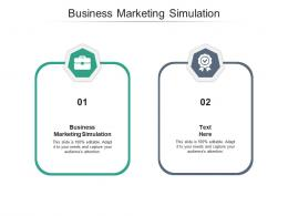 Business Marketing Simulation Ppt Powerpoint Presentation Grid Cpb