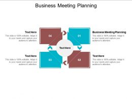 Business Meeting Planning Ppt Powerpoint Presentation Summary Design Ideas Cpb