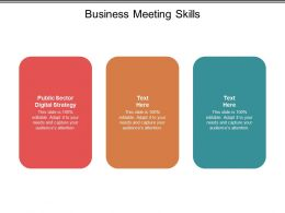Business Meeting Skills Ppt Powerpoint Presentation Show Demonstration Cpb