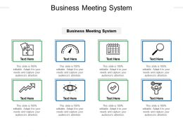 Business Meeting System Ppt Powerpoint Presentation Inspiration Mockup Cpb