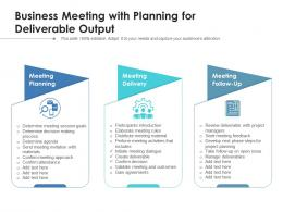 Business Meeting With Planning For Deliverable Output