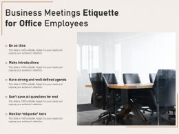 Business Meetings Etiquette For Office Employees