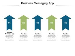Business Messaging App Ppt Powerpoint Presentation Pictures Rules Cpb