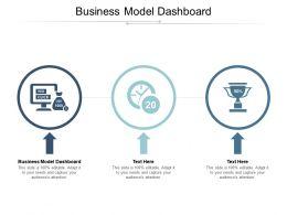 Business Model Dashboard Ppt Powerpoint Presentation Layouts Slide Portrait Cpb