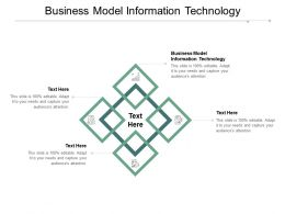Business Model Information Technology Ppt Powerpoint Presentation Layouts Cpb