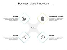 Business Model Innovation Ppt Powerpoint Presentation Show Good Cpb