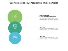 Business Models E Procurement Implementation Ppt Powerpoint Presentation Background Cpb