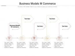 Business Models M Commerce Ppt Powerpoint Presentation Slides Tips Cpb